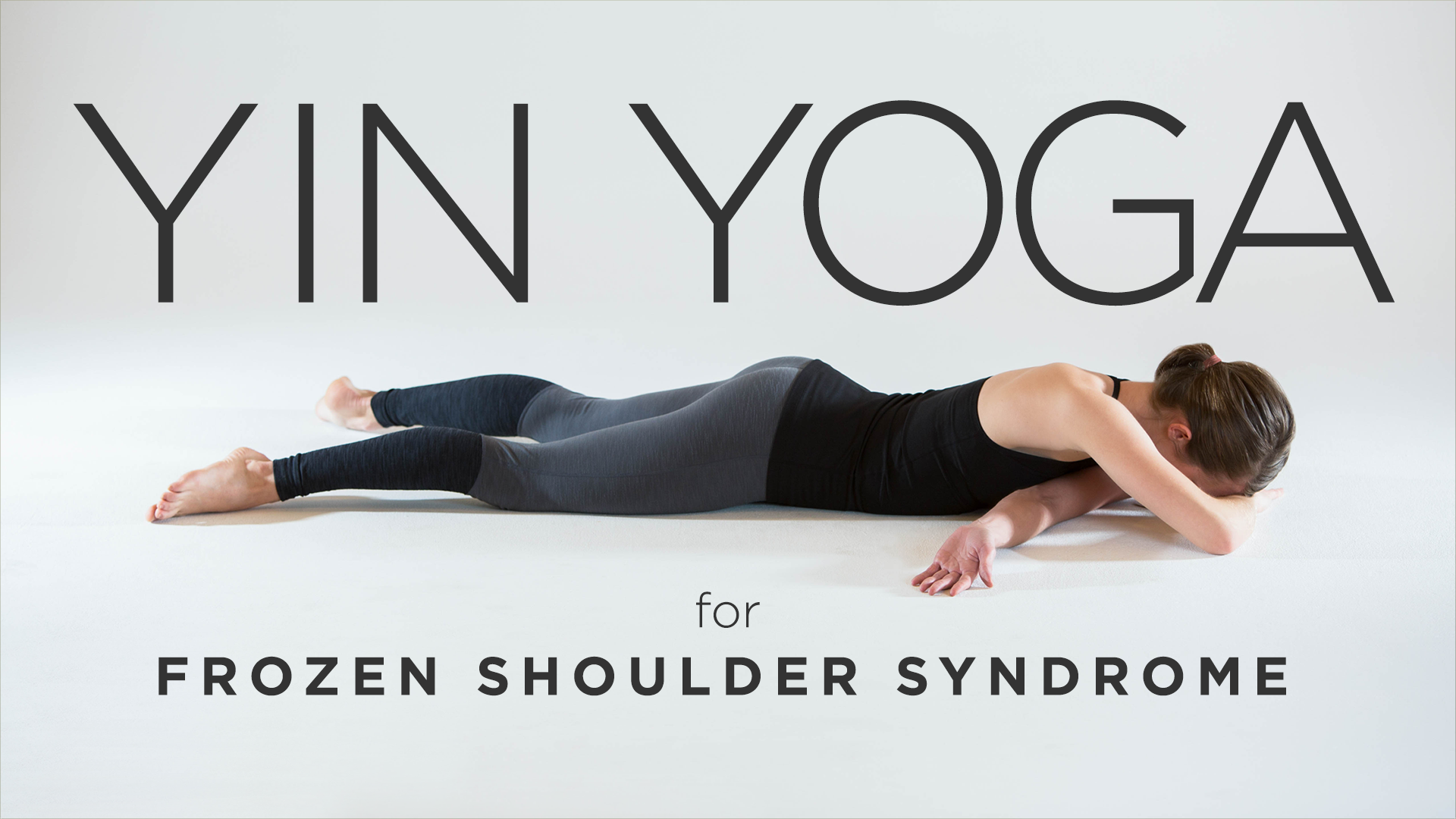 Yin Yoga for Frozen Shoulder Syndrome | Yoga International