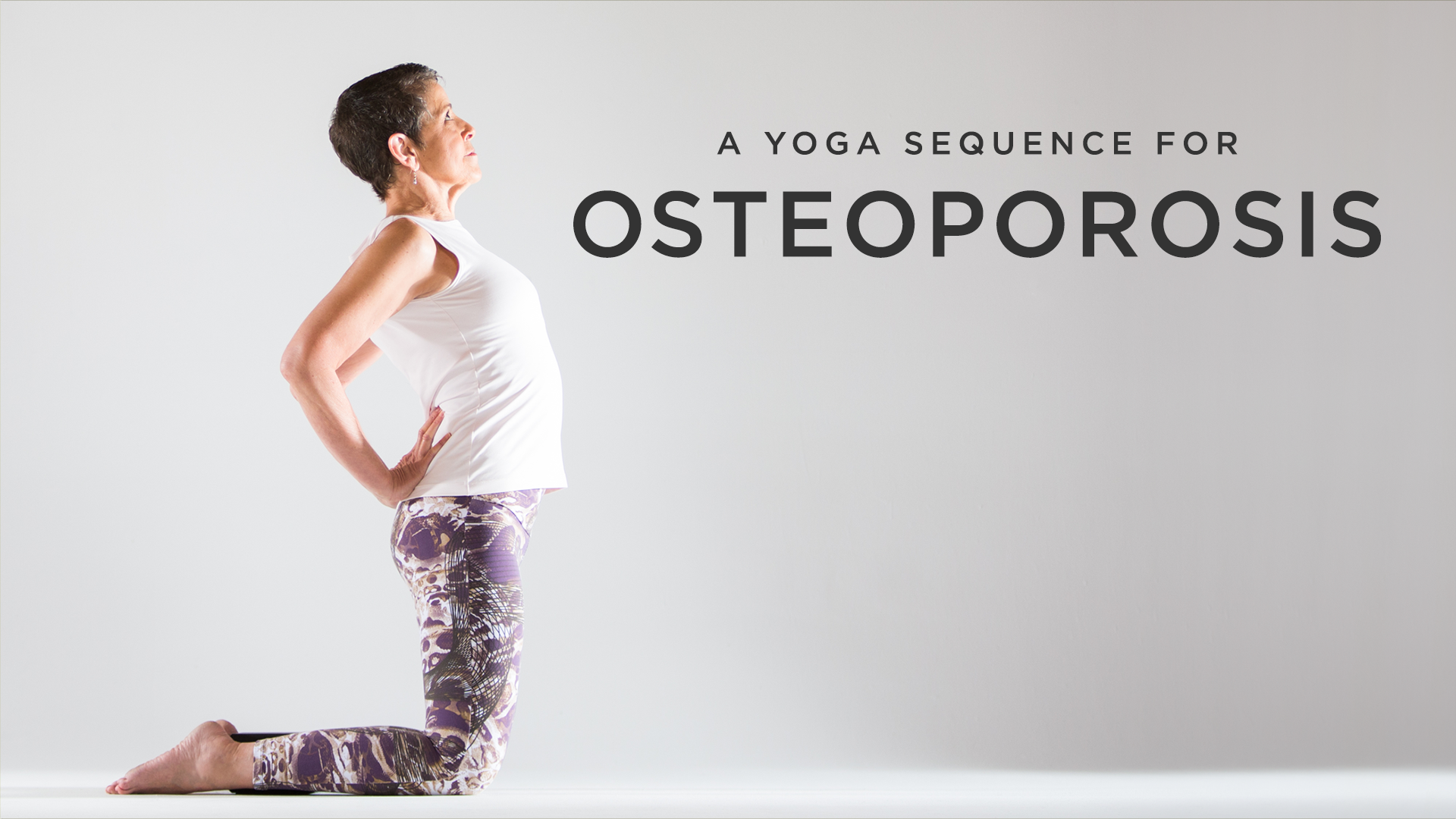 A Yoga Sequence For Osteoporosis Yoga International