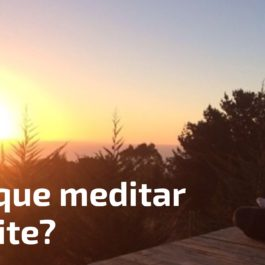 Por que meditar à noite?