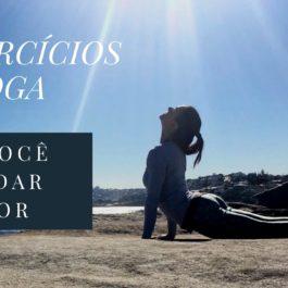 4 exercícios de Yoga para acordar melhor