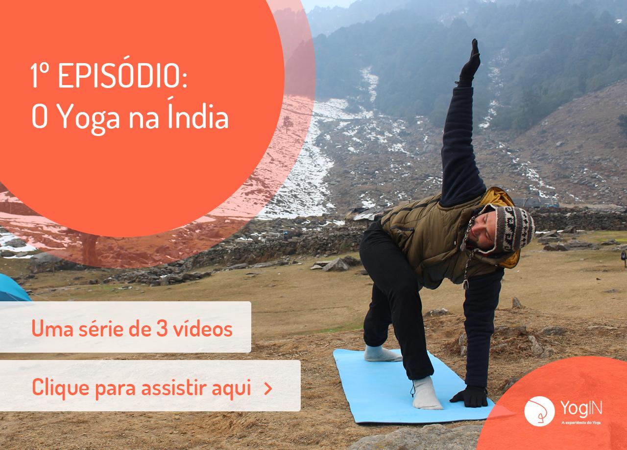 Documentário de Yoga - Trilogia de Aprofundamento no Yoga
