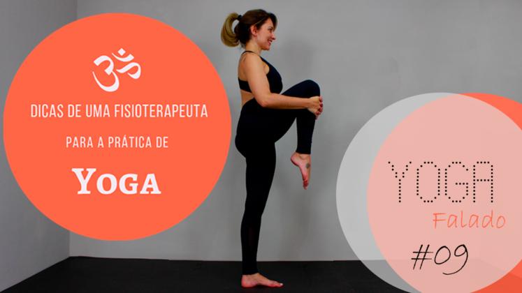 Dicas de uma Fisioterapeuta para a prática de Yoga