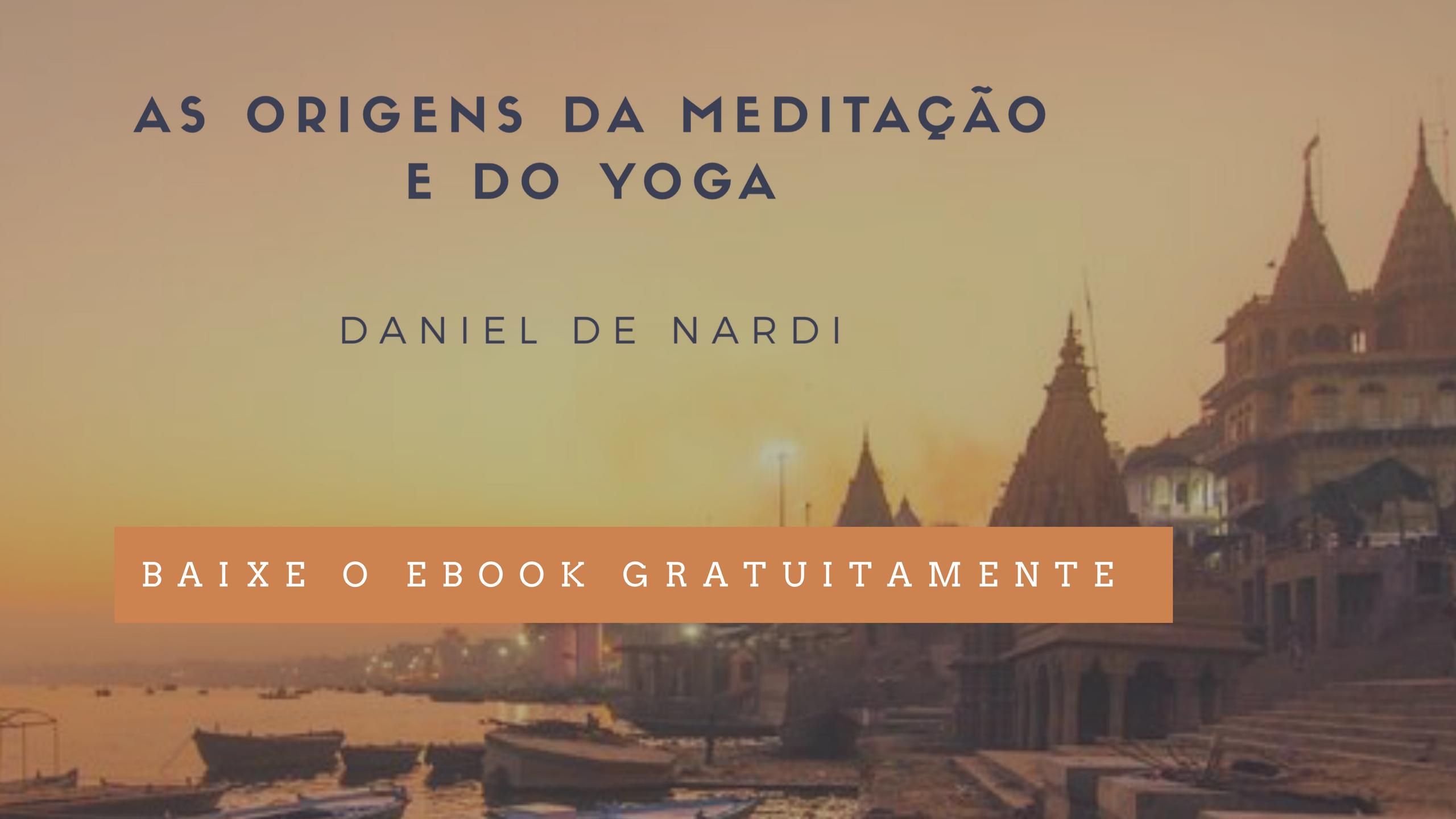 ebook gratuito as origens da meditação e do yoga
