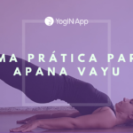 Uma Prática para Apana Vayu