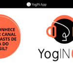 YogIN Cast o maior canal de podcast de Yoga do Brasil