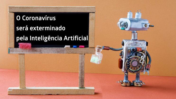 o corona virus sera exterminado pela inteligencia artificial