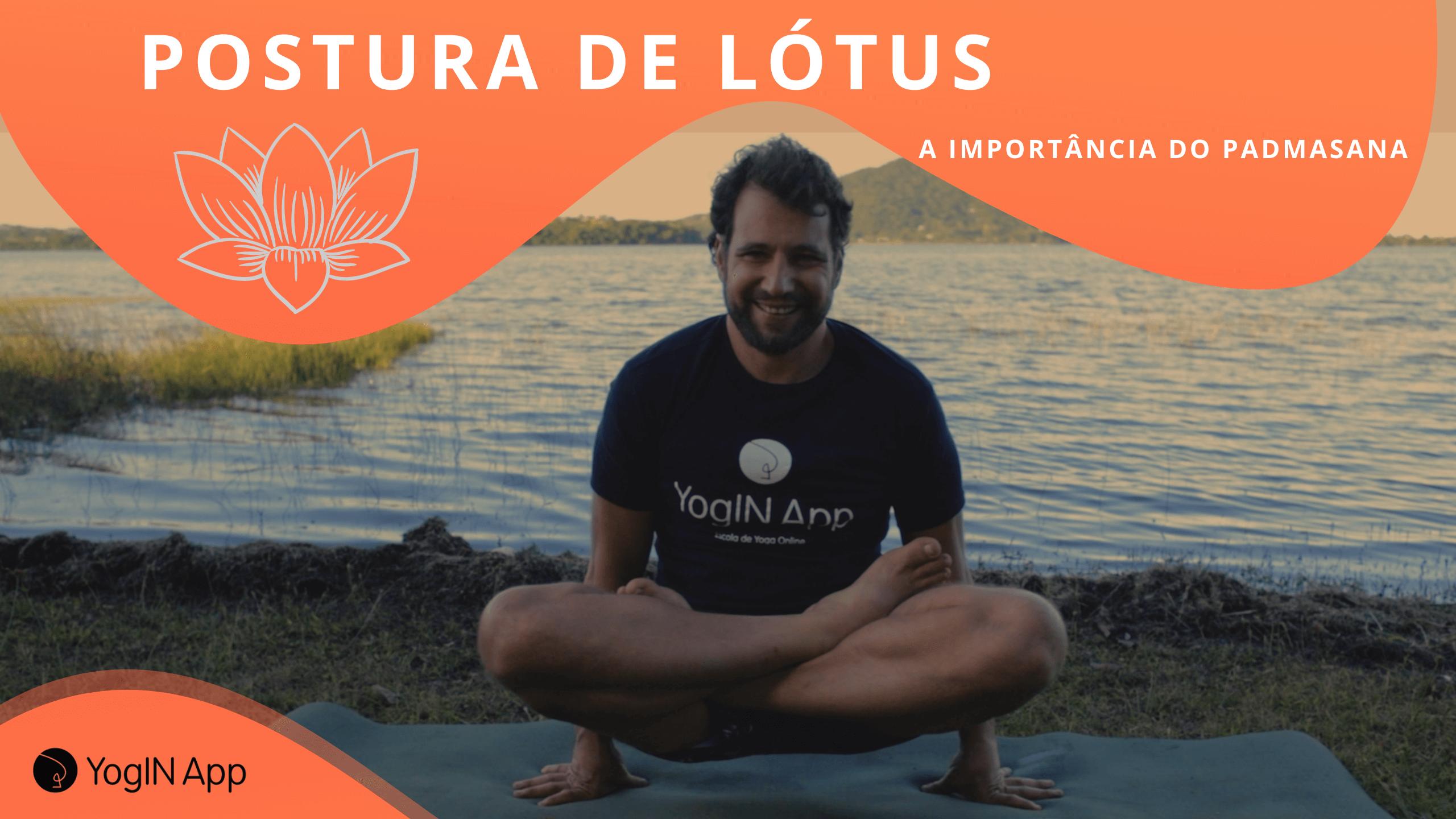 postura de lotus - importancia do padmasana