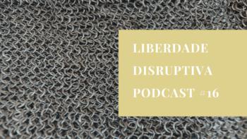liberdade disruptiva