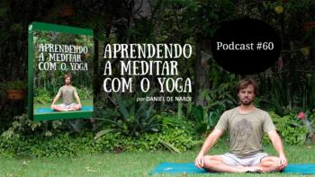 aprendendo a meditar com o yoga