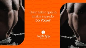 O Maior Segredo do Yoga