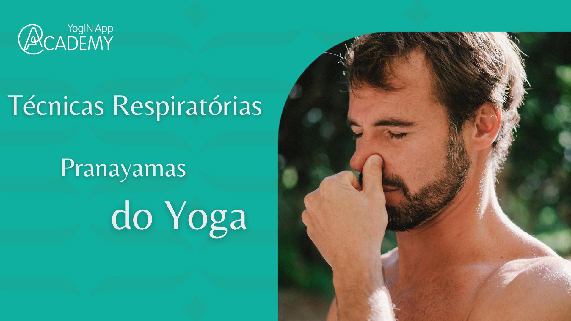 Pranayama - Respiratórios do Yoga
