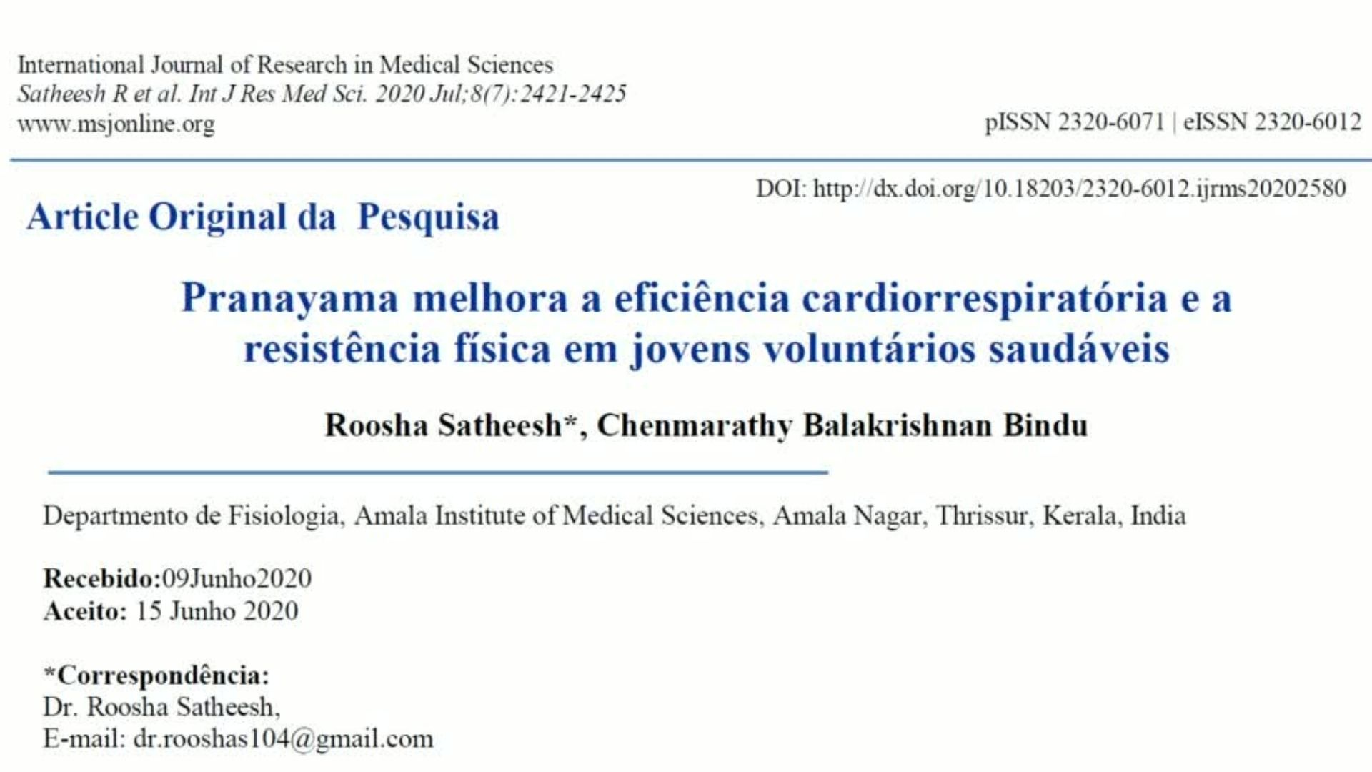 Pesquisa - Pranayama melhora a eficiência cardiorrespiratória e a resistência física em jovens voluntários saudáveis
