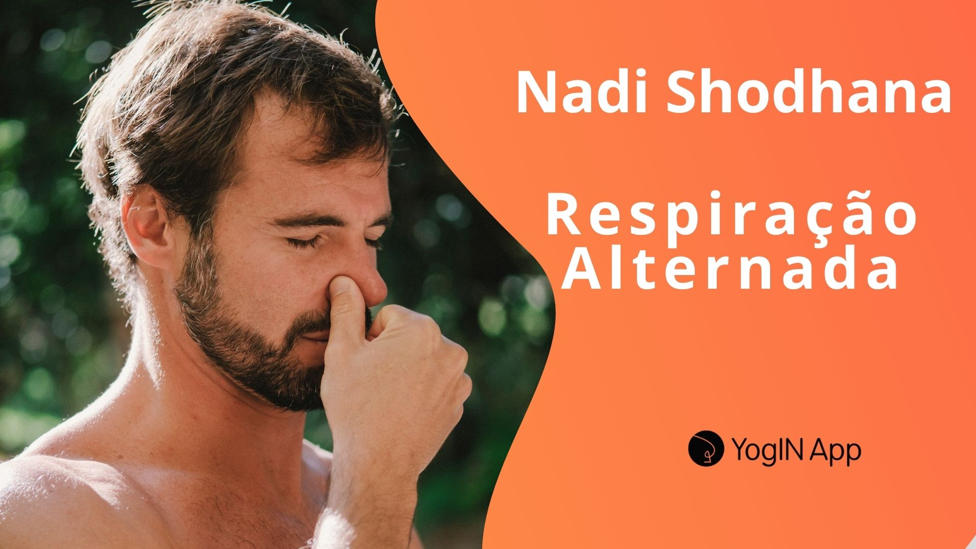 Nadi Shodhana - Respiração Alternada