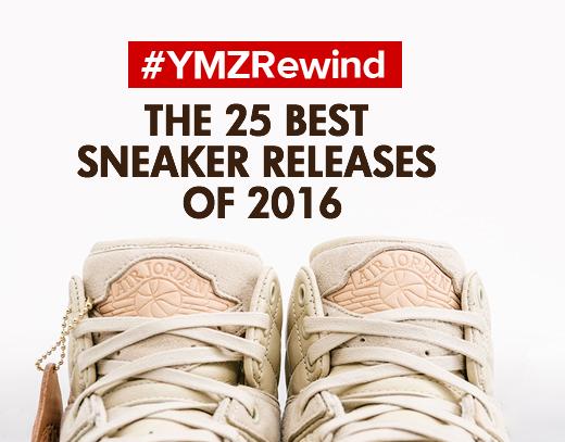 746f5693b3ea6 #YMZRewind: The 25 Best Sneaker Releases of 2016 | | YoMZansi