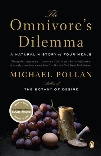 The Omnivore's Dilemma: A Natural History of Four Meals (2007)