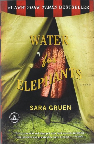 Water for Elephants: A Novel (2007)