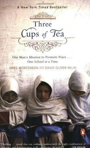 Three Cups of Tea: One Man's Mission to Promote Peace . . . One School at a Time (2007)