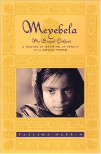 Meyebela: My Bengali Girlhood (1998)