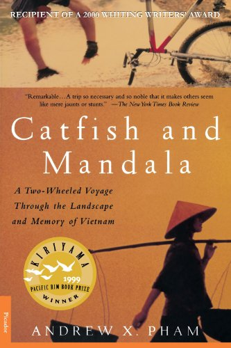 Catfish and Mandala: A Two-Wheeled Voyage Through the Landscape and Memory of Vietnam (2000)