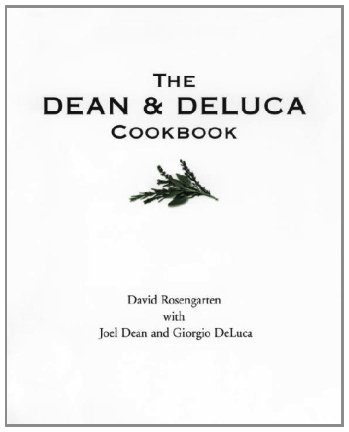The Dean and DeLuca Cookbook (1996)