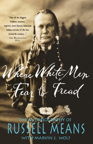 Where White Men Fear to Tread: The Autobiography of Russell Means (1996)