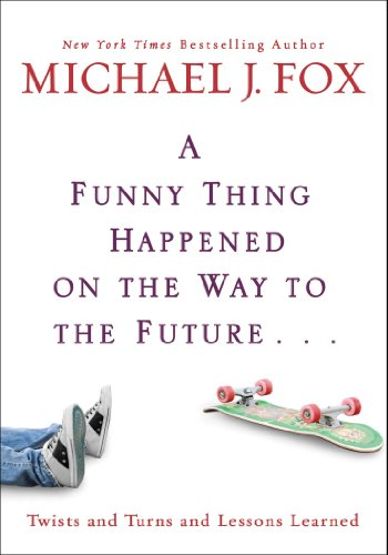 A Funny Thing Happened on the Way to the Future: Twists and Turns and Lessons Learned (2010)