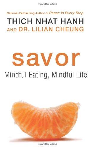 Savor: Mindful Eating, Mindful Life (2010)