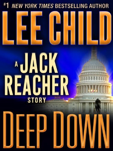 Deep Down: A Jack Reacher Story (2012)