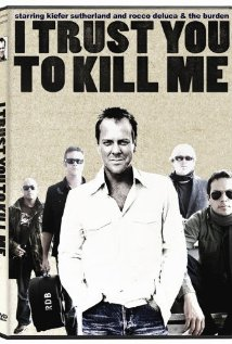 I Trust You to Kill Me (2006)