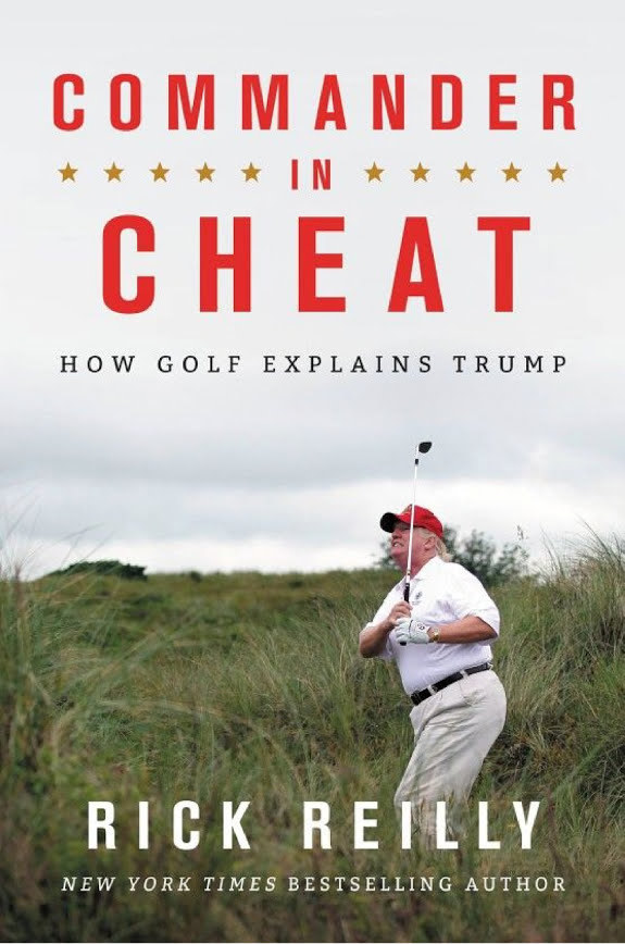 Commander in Cheat: How Golf Explains Trump (2019)