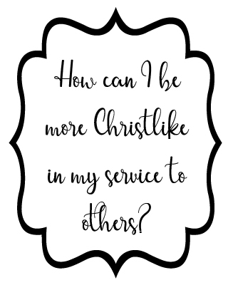 Young Women 2017 How can I become more Christlike in my service to others poster 2