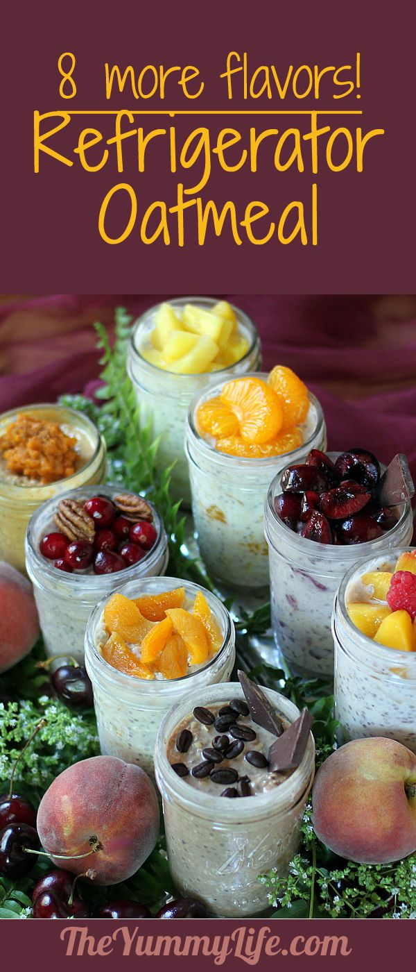8 More Refrigerator Oatmeal Flavors