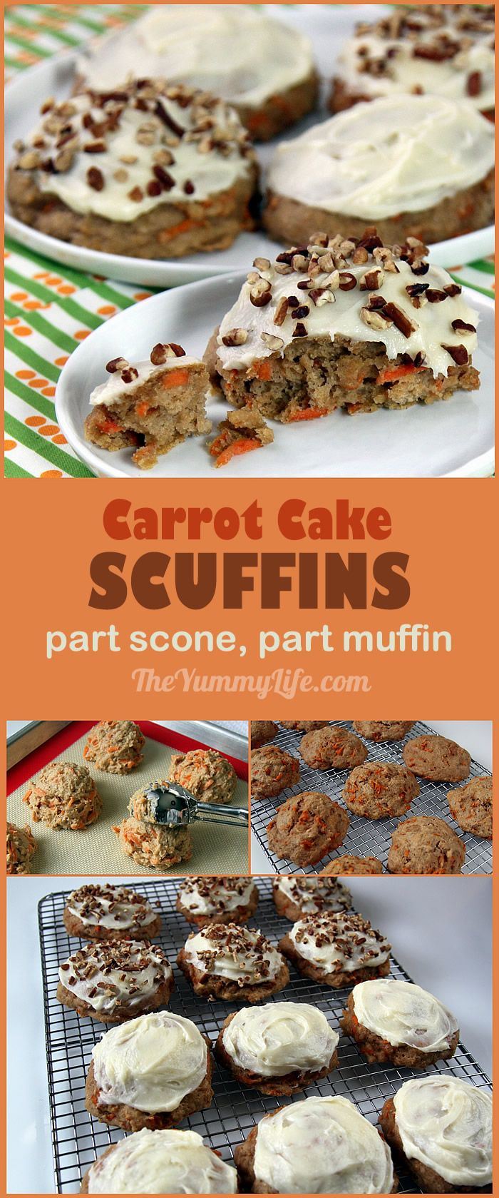Whole Grain, Carrot Cake Scuffins are a cross between a scone and a muffin. Sweetened with maple syrup and loaded with fresh carrots, the quick, whole grain, yogurt batter is dropped in mounds on a baking sheet and ready in 30 minutes, start to finish. From TheYummyLife.com