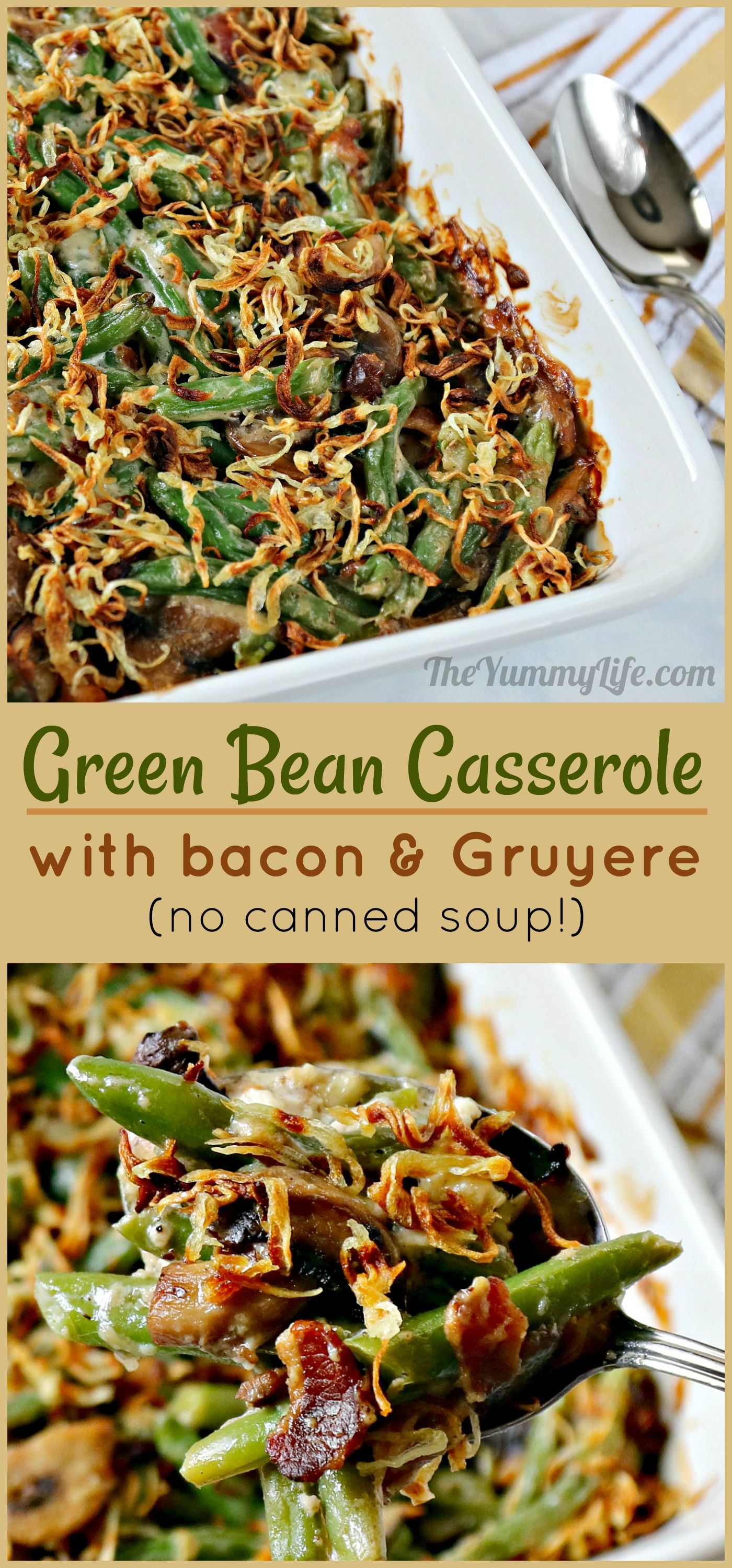 You'll find no cans in this recipe. Everything is made completely from scratch. Green beans combined with bacon, Gruyere, yogurt, and mushrooms topped with crispy onions results in an amazing flavor and the ultimate comfort food casserole. This will disappear fast on your Thanksgiving table. #GreenBeans #Casserole #Bacon #Gruyere #Cheese #Thanksgiving #ComfortFood #MakeAhead #LowCarb