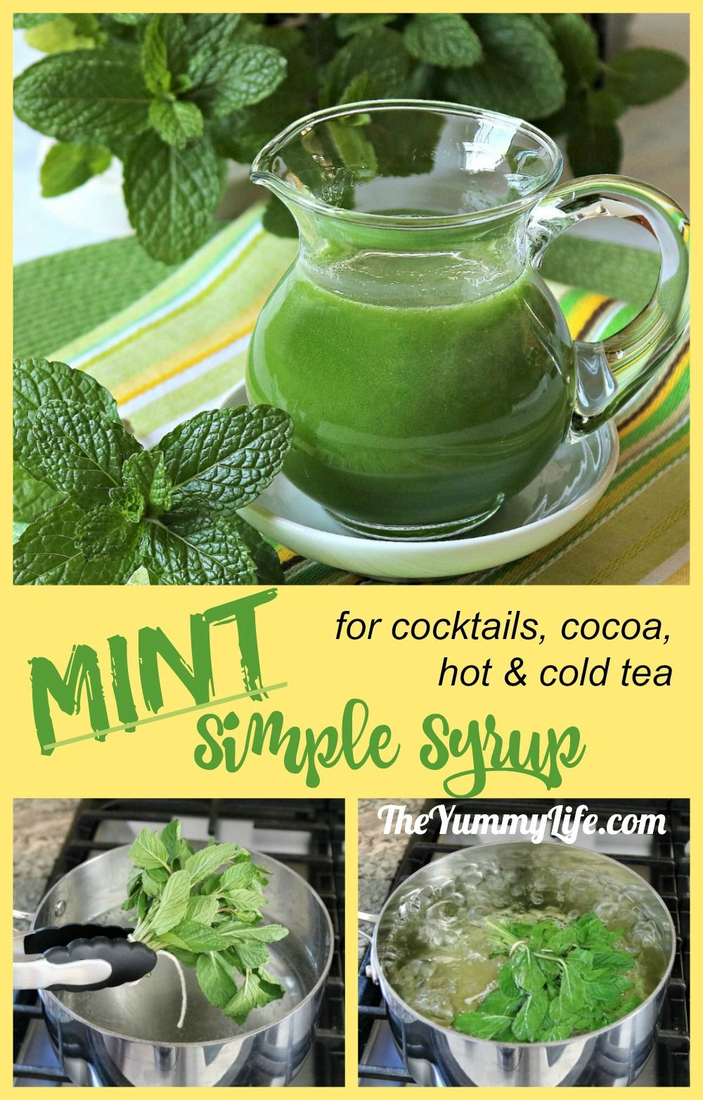 Mint Syrup is easy to make and adds instant, refreshing mint flavor to cocktails (like mojitos), hot cocoa, lemonade, sparkling water, and hot and cold tea. #theyummylife #mint #syrup #cocktails #icedtea #cocktailmixer