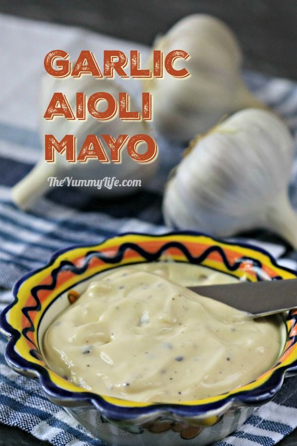 Garlic Aioli Mayo. Elevate sandwiches and burgers with this fast, easy, tasty spread. From TheYummyLife.com #aioli #mayo #spread #sandwiches #burgers