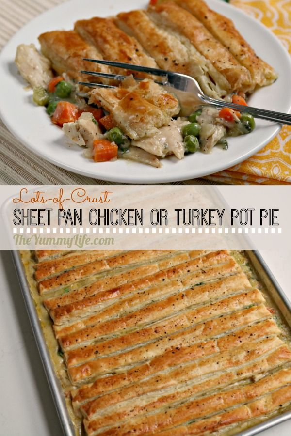 Lots of flaky puff pastry tops a classic, creamy filling for the ultimate comfort food. Uses rotisserie chicken or leftover Thanksgiving turkey. From TheYummyLife.com  #potpie #Thanksgiving #turkey #chicken #leftovers #rotisserie chicken #comfortfood #sheetpanmeal