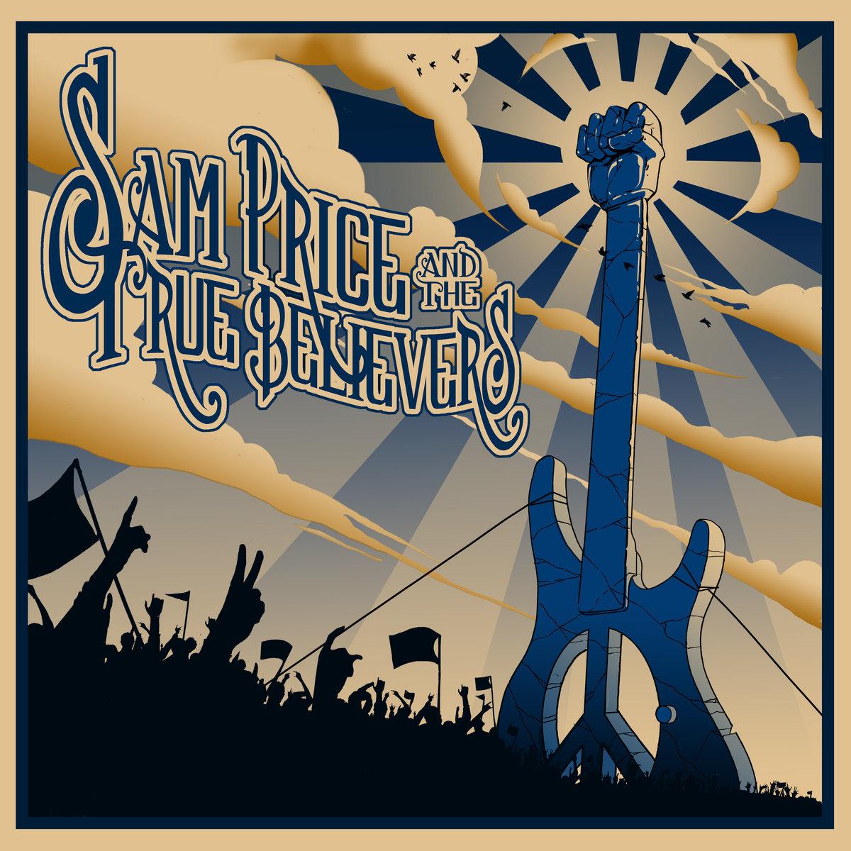 Sam Price & the True Believers - Sam Price & the True Believers (EP CD)