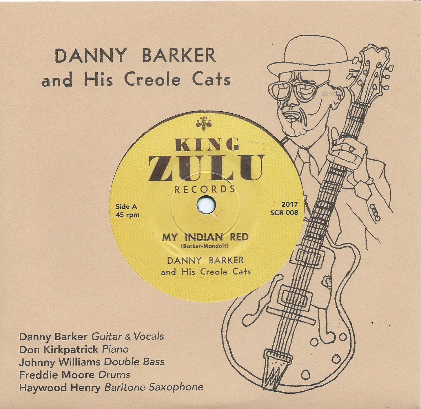 Danny Barker & His Creole Cats - My Indian Red (45rpm, 7-inch vinyl)
