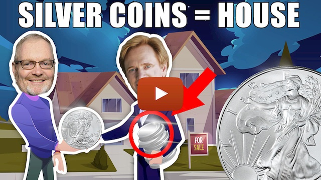 Buying A House With Silver Coins
