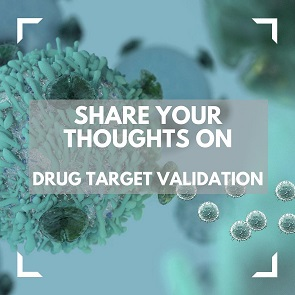 Share your thoughts on Drug Target Validation