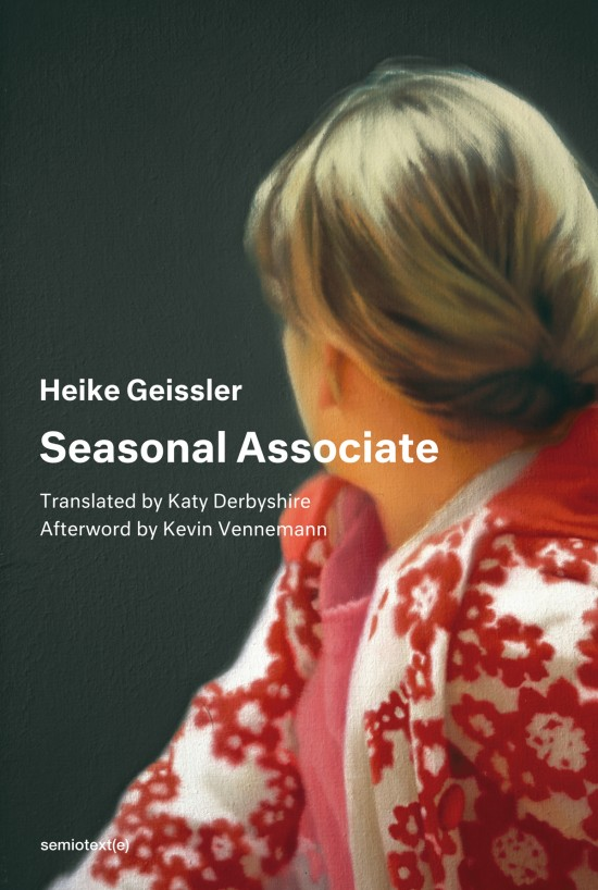 Seasonal Associate by Heike Geissler (MIT Press)