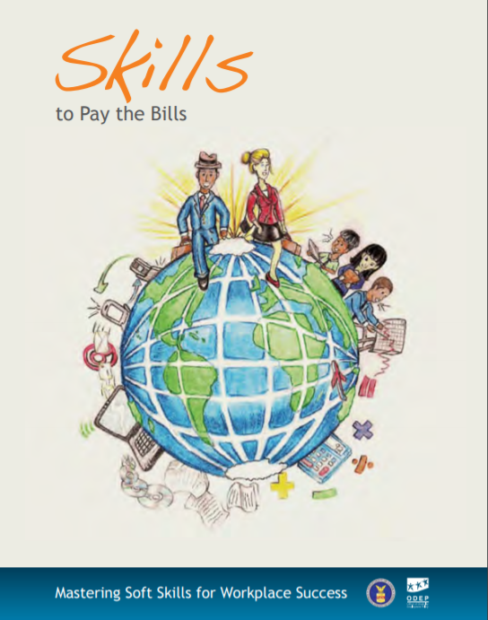 Soft Skills to Pay the Bills — Mastering Soft Skills for Workplace Success — US Labor Department