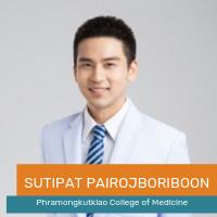 Sutipat Pairojboriboon (Phramongkutklao College of Medicine)