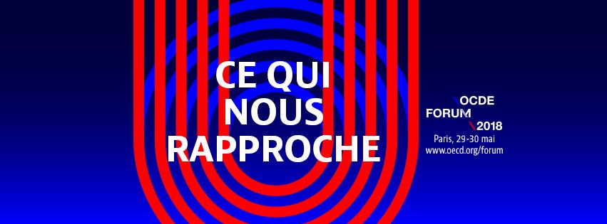 Forum de l'OCDE 2018: Ce Qui Nous Rapproche