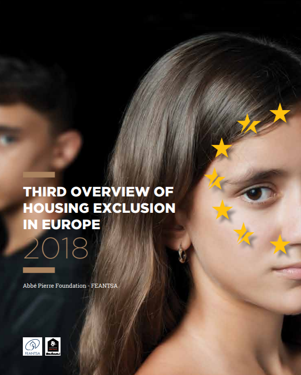FEANTSA Third Overview of Housing Exclusion in Europe 2018
