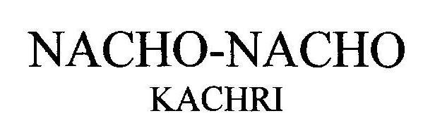 NACHO - NACHO KACHRI (DEVICE)