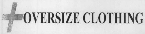 OVERSIZE CLOTHING