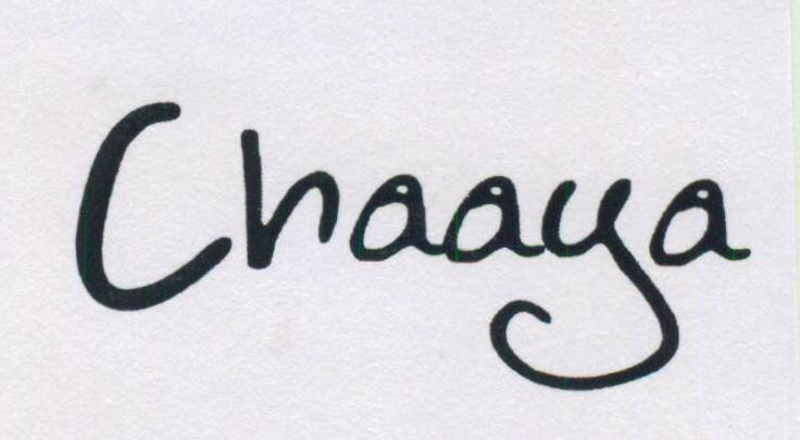 CHAAYA(LABEL)
