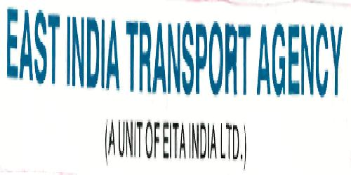 EAST INDIA TRANSPORT AGENCY (A UNIT OF EITA INDIA LTD